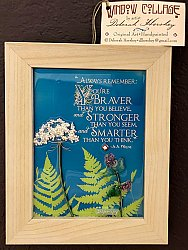 You're Braver Glass Collage