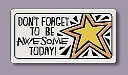 Be Awesome Magnet