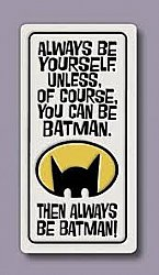 Be Batman Magnet