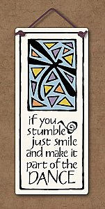 """If You Stumble"""